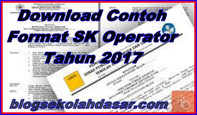 Contoh Format SK Operator Tahun 2017