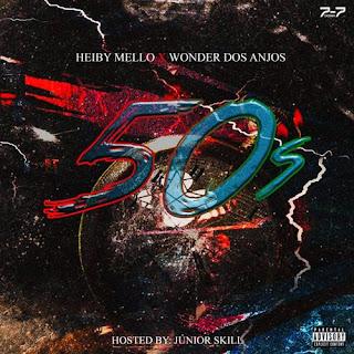 Heiby Mello x Wonder dos Anjos - 50s