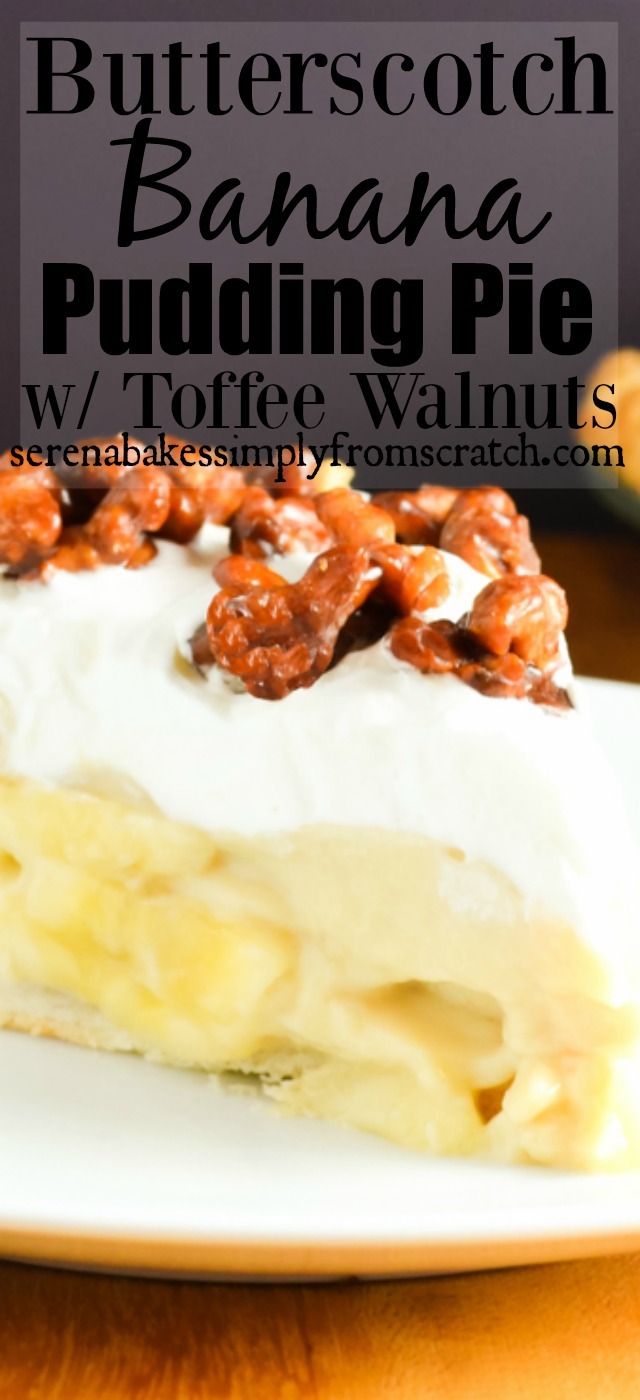 Butterscotch Banana Pudding Pie with Toffee Walnuts the perfect dessert for Christmas or the holidays! serenabakessimplyfromscratch.com