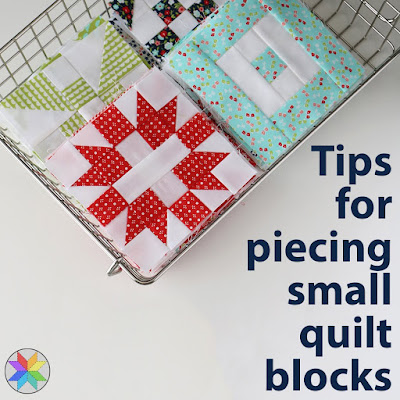 Tips for piecing small quilt blocks from Andy of A Bright Corner