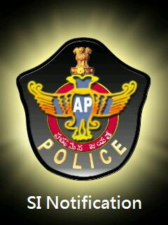 AP State Police SI Recruitment Notification and Application