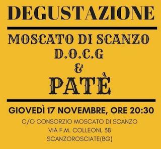 Degustazione Moscato di Scanzo DOCG e Paté 17 Novembre  Scanzorosciate (BG)