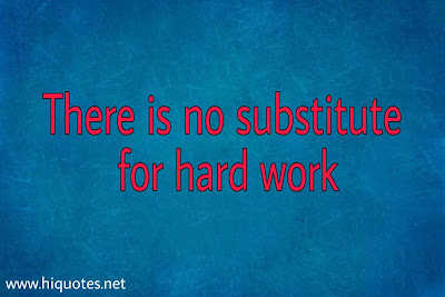 Final Exam Quotes on Hard Work and Diligence