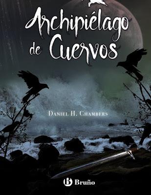 ARCHIPIÉLAGO DE CUERVOS. Daniel H. Chambers (Bruño - 21 Septiembre 2017) LITERATURA JUVENIL portada libro