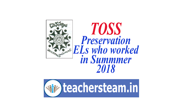 Preservation of ELs to teachers who worked for TOSS SSC & Inter during Summer Vacation