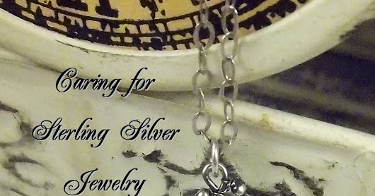 Caring for Sterling Silver Jewelry