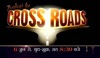 Zindagi Ke Crossroads