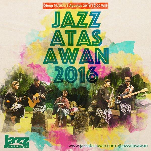 Bersiap Menyambut Jazz Atas Awan 2016