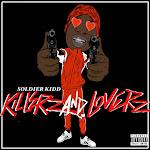 Soldier Kidd - Killerz & Loverz Cover