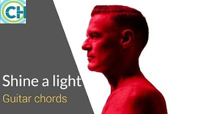 SHINE A LIGHT Guitar Chords ACCURATE | Bryan Adams