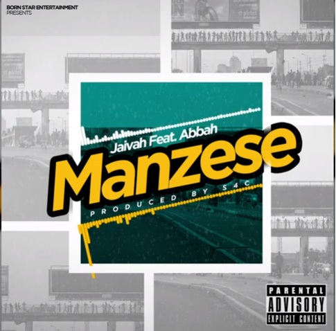 Download Audio | Jaivah ft Abbah Process – Manzese