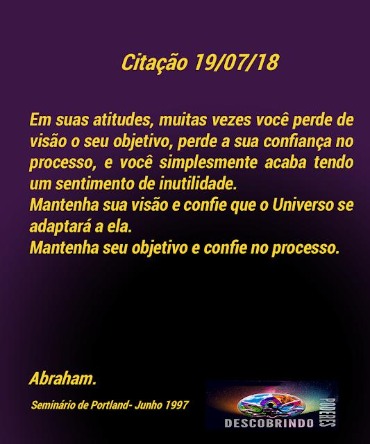 Citação Diária Abraham Hicks - Citação do Dia 19/07/2018
