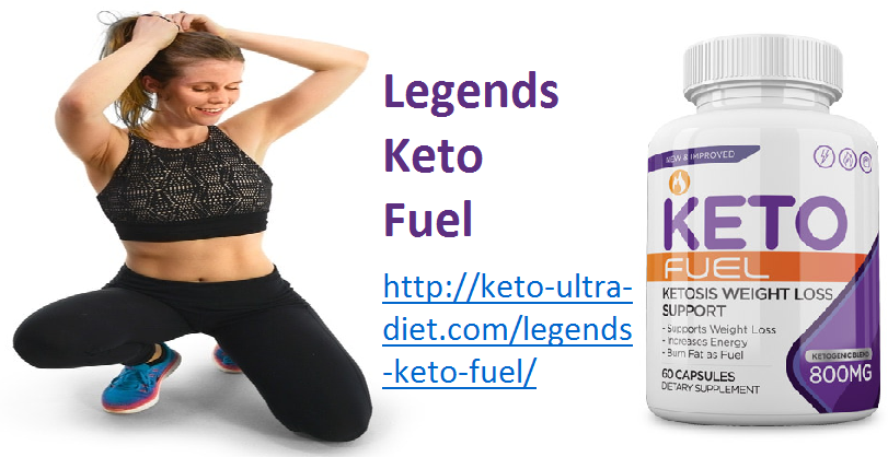 Legends Keto Fuel Keto Fuel Pills Is Most Effective Remedy For Obese