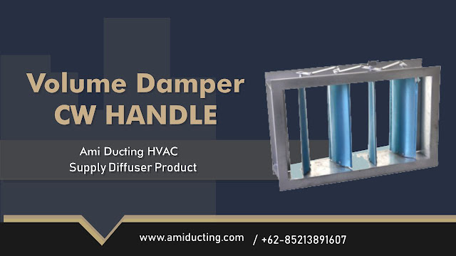 Volume Damper CW Handle Aksesoris Ducting