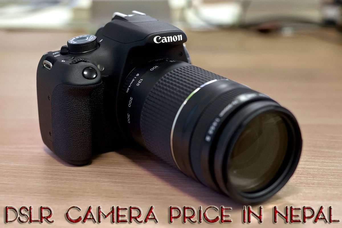 DSLR Cameras in Nepal | Price and Features 2016 | Nepali Lab: Tech ...