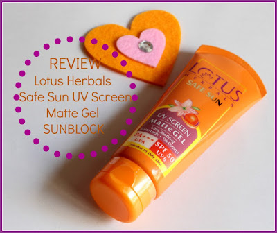 Lotus Herbals Safe Sun UV Screen Matte Gel Sunblock, SPF 50 Review on Natural Beauty And Makeup Blog