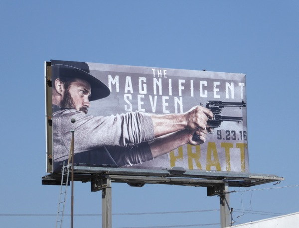 Chris Pratt Magnificent Seven movie billboard