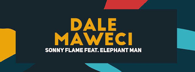 2016 melodie noua Sonny Flame feat Elephant Man Dale Maweci piesa noua videoclip Sonny Flame featuring Elephant Man Dale Maweci new single 2016 melodii noi Sonny Flame si Elephant Man Dale Maweci new song sonny flame august 2016 youtube noul single ultimul cantec Sonny Flame feat. Elephant Man - Dale Maweci ultima melodie cea mai noua piesa a lui Sonny Flame feat. Elephant Man - Dale Maweci