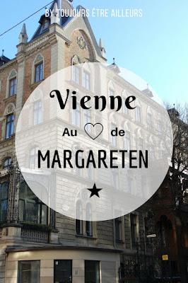 Incontournables, bonnes adresses, infos pratiques... tout savoir sur Margareten, le cinquième arrondissement de Vienne ! #Autriche #Vienna #Wien #CityGuide #expat