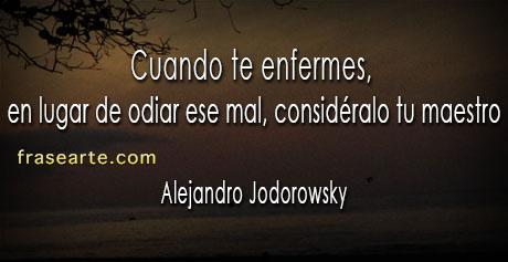 Alejandro Jodorowsky Frases de sabiduría