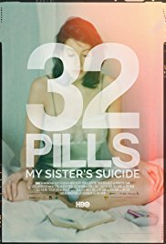 Watch 32 Pills: My Sister's Suicide Online Free 2017 Putlocker