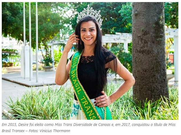 Conheça Desire Oliveira a Eleita Miss Brasil Transex em 2017/2018