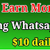 How to  Earn Money from WhattsApp