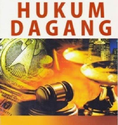 Materi Kuliah Ilmu Hukum Hukum Dagang