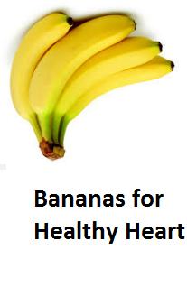 Health Benefits of Banana fruit - Bananas for Healthy Heart
