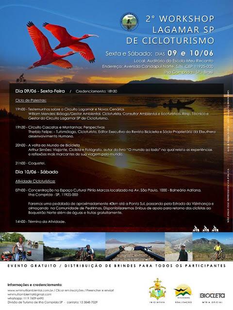 Palestras com cicloturistas e pedal até Pedrinhas e farão parte do 2º Workshop Lagamar SP de Cicloturismo na sexta 09 e sábado 10/06, na Ilha