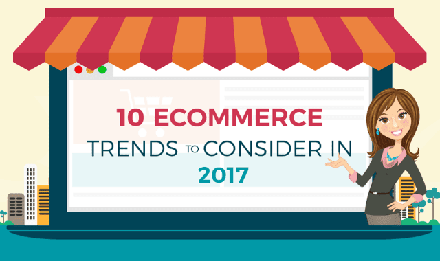 10 Ecommerce Trends to Consider In 2017