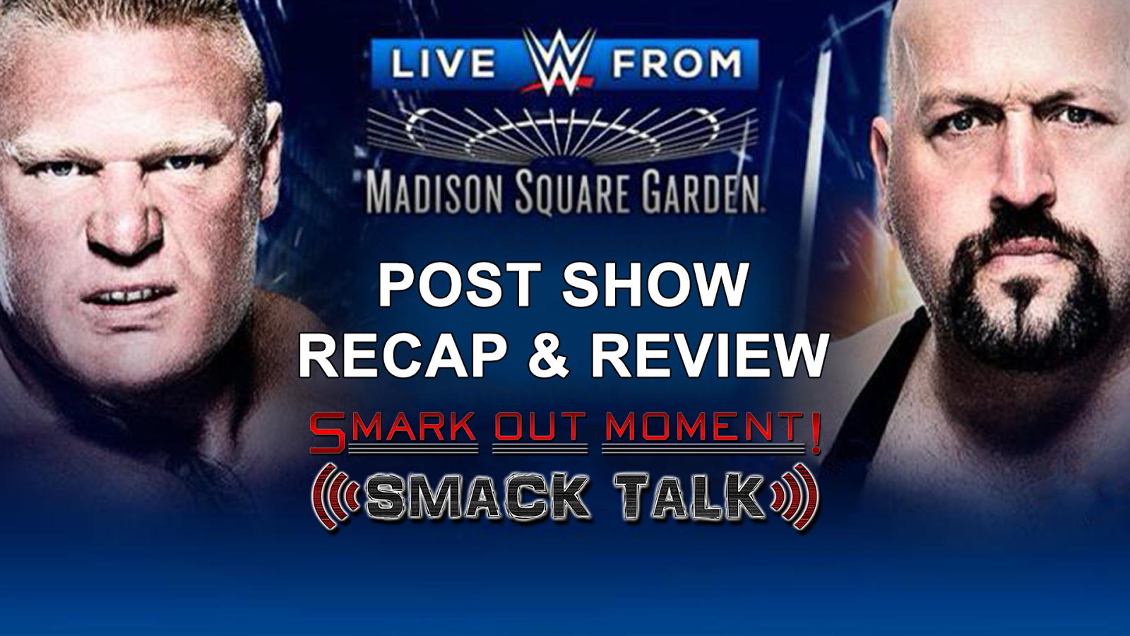 WWE Live from Madison Square Garden Recap and Review Podcast