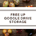 How to Free up Your Google Drive Space