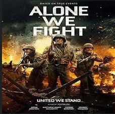 Nonton Film Alone We Fight (2018) full streaming movie