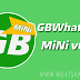 GBWhatsApp MiNi v6.65 Latest Version Download Now By Sam