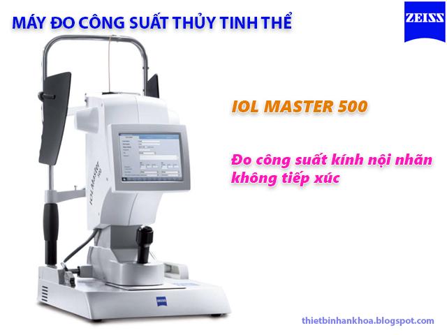 Máy đo công suất thủy tinh thể IOL Master 500 Zeiss Đức
