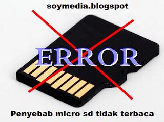 Penyebab-Penyebab Micro Sd Tidak Terbaca Atau Rusak
