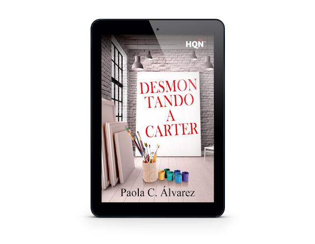 Desmontando a Carter_Paola C. Álvarez_novela romántica contemporánea