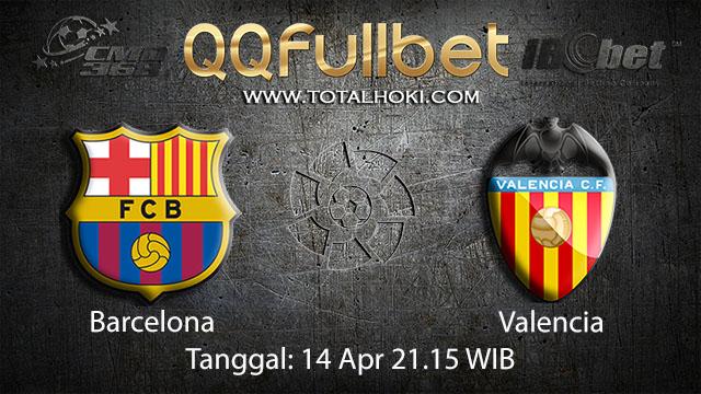 BOLA88 - PREDIKSI TARUHAN BOLA BARCELONA VS VALENCIA 14 APRIL 2018 ( SPANISH LA LIGA )