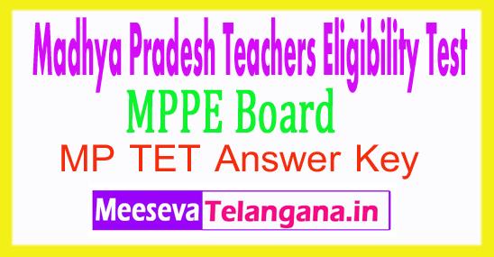 Madhya Pradesh Teachers Eligibility Test Vyapam MP TET Answer Key 2017 Download