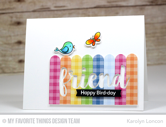 Handmade card from Karolyn Loncon featuring the I'm Tweet on You stamp set and Die-namics,  Friends, Blueprints 16, and Blueprints 27 Die-namics #mftstamps