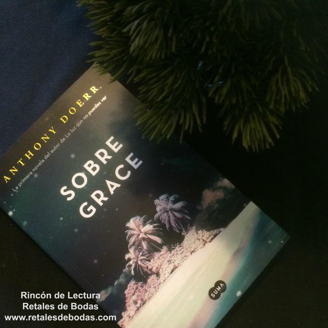 Sobre Grace Reseña Anthony Doerr Rincon de Lectura