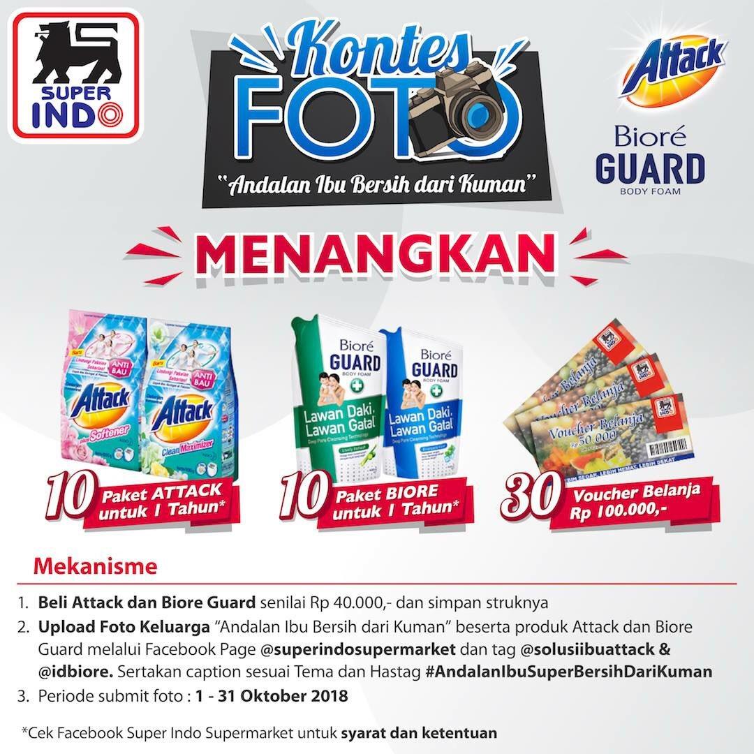 Superindo - Promo Kontes Foto Attack & Biore Dapatkan Paket 1 th & Voucher Belanja