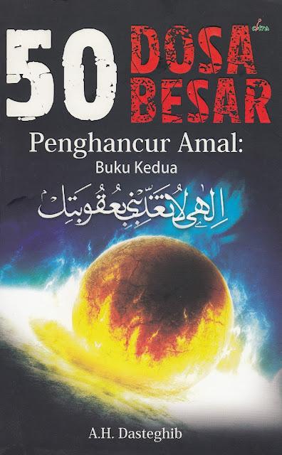 "Penyimpangan Syiah dalam Buku ""50 Dosa Besar Penghancur Amal: Buku Kedua"""