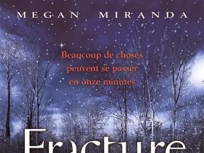 Fracture de Megan Miranda