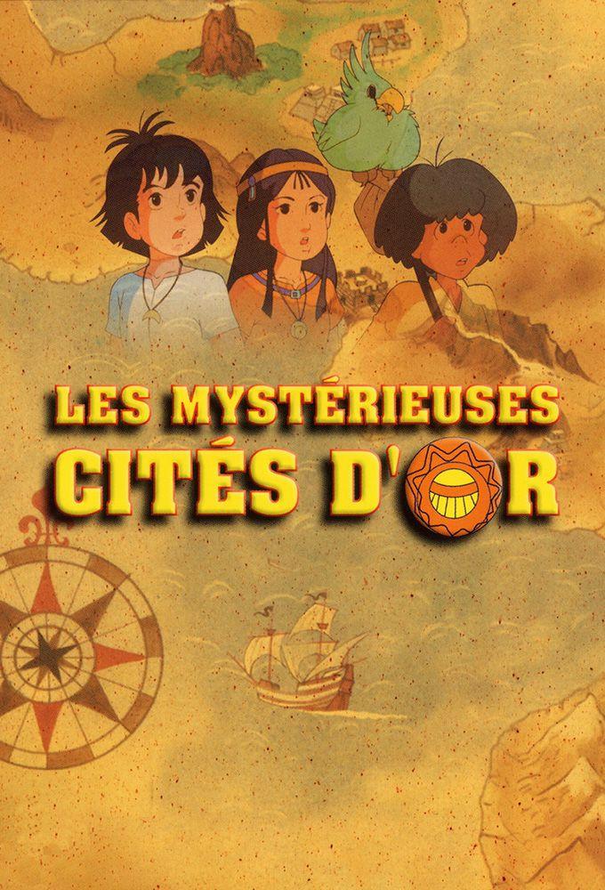 Les Cités D'or Saison 1 : cités, saison, Mystérieuses, Cités, Saison