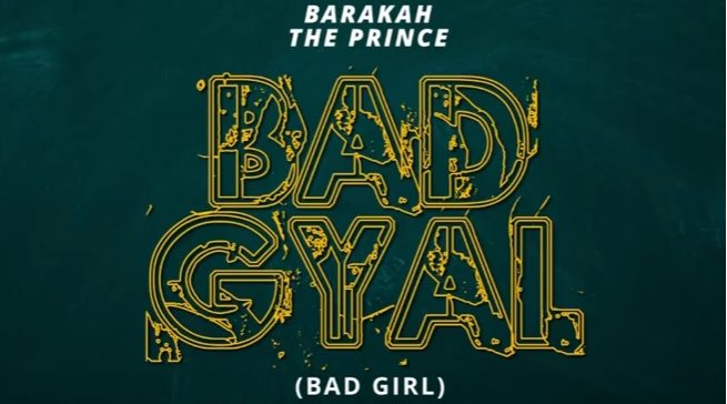 Barakah The Prince – BAD GYAL( GIRL)