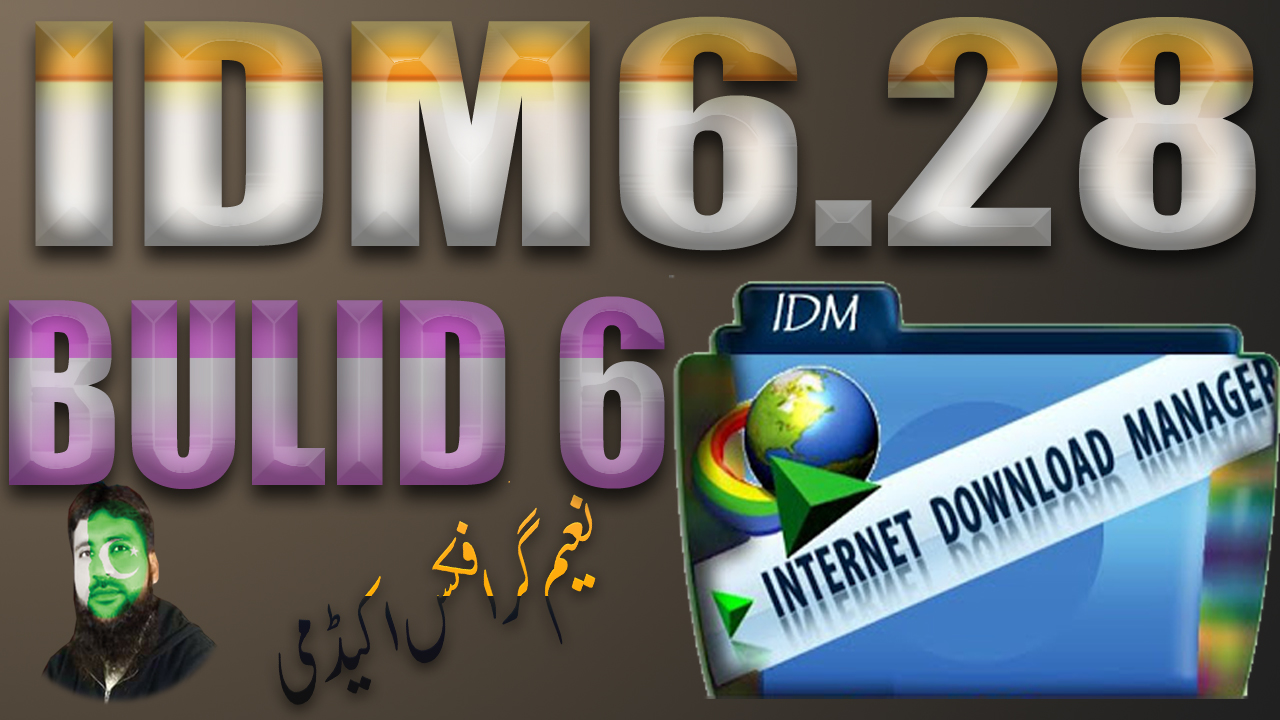 IDM 6.28 Build 6 with Crack - Full version free Download ...