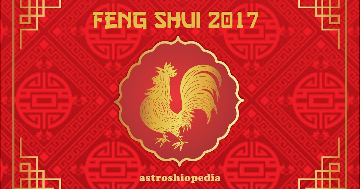 tips feng shui 2017 untuk shio anda astroshiopedia. Black Bedroom Furniture Sets. Home Design Ideas