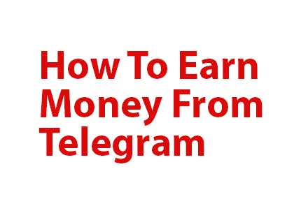 how_to_earn_money_from_telegram